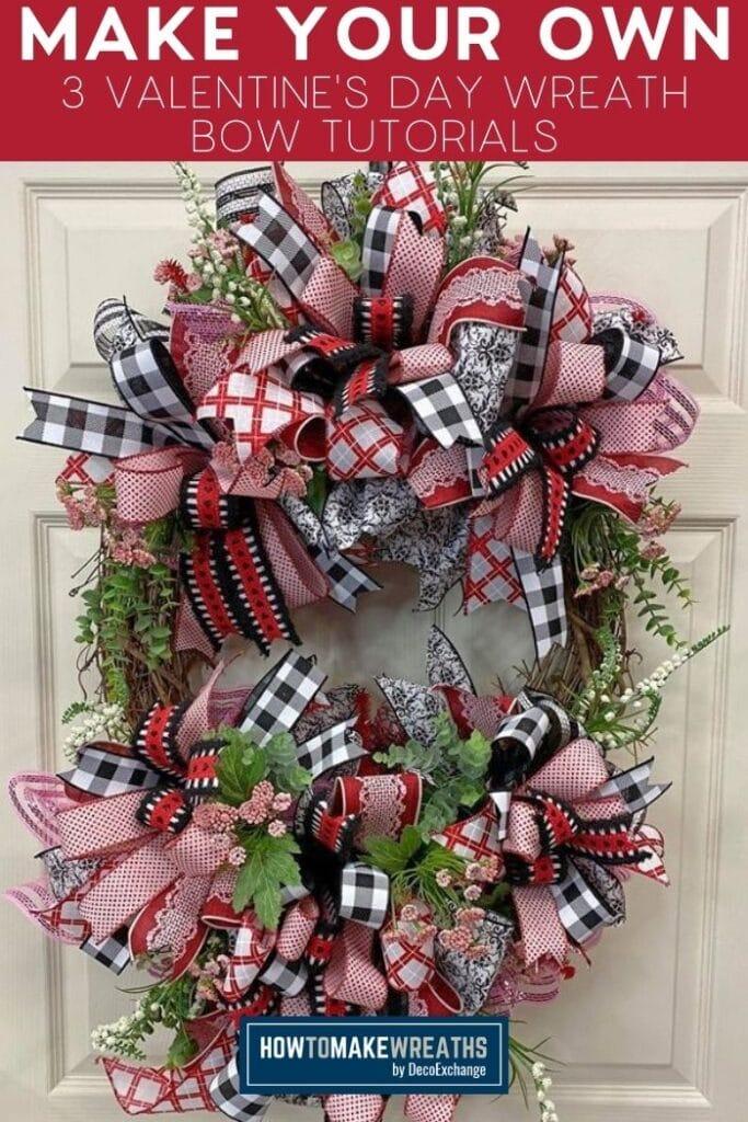 Make Your Own 3 Valentine's Day Wreath Bow Tutorials