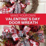 Make Your Own Valentine's Day Door Wreath