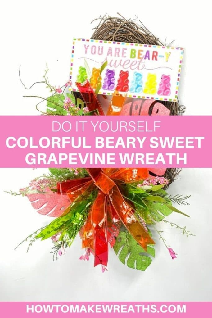 DIY Colorful Beary Sweet Grapevine Wreath