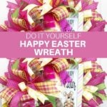 DIY Happy Easter Wreath