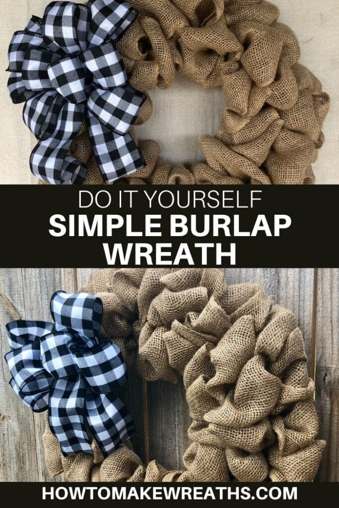 How To Easily Make A Simple Burlap Wreath How To Make Wreaths Wreath Making For Craftpreneurs