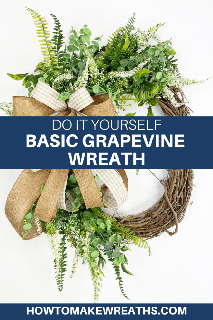Do It Yourself Basic Grapevine Wreath