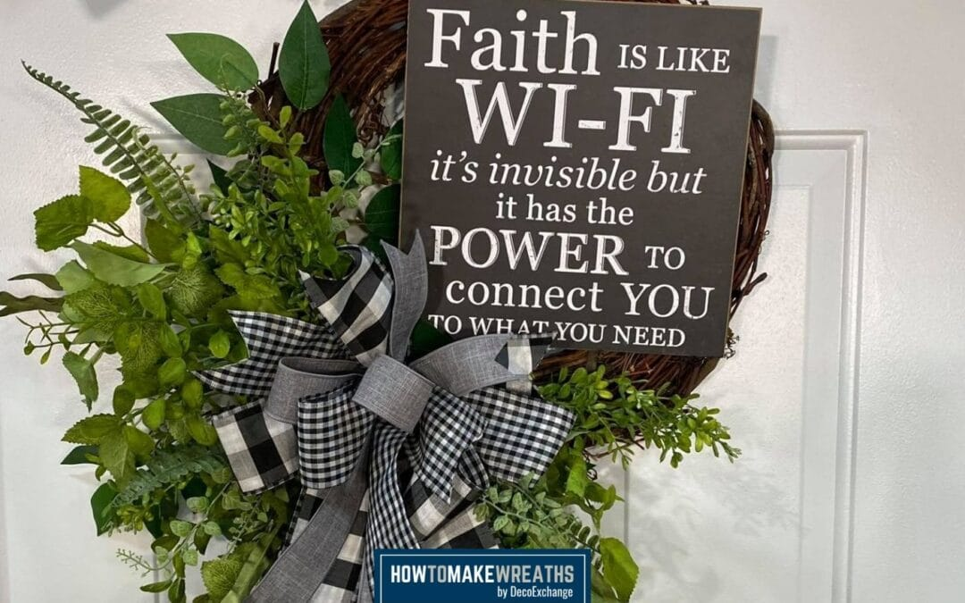 Make Your Own Faith Grapevine Wreath