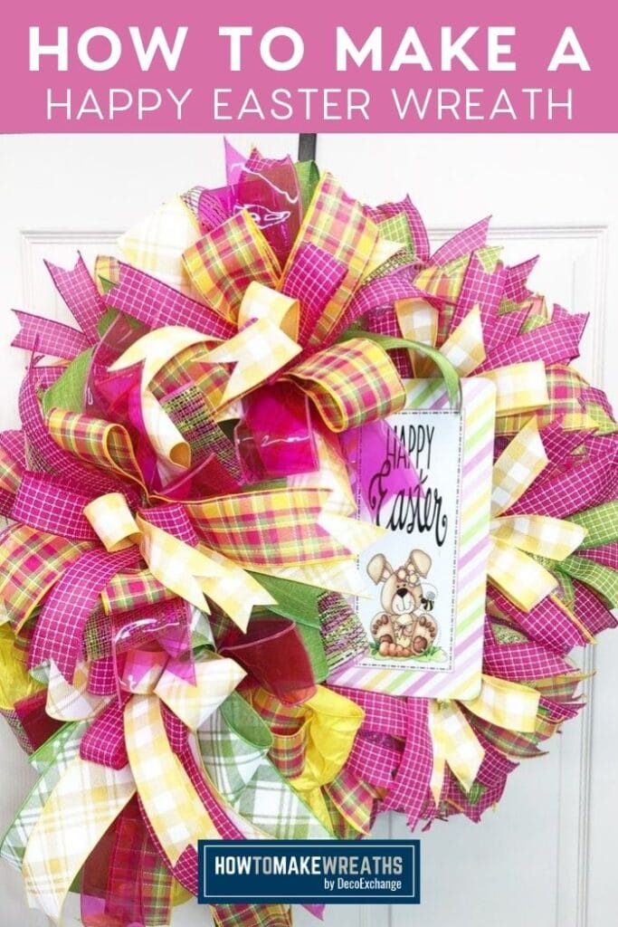 How to Make a Happy Easter Wreath