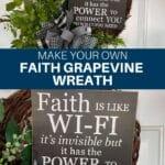 Make Your Own Faith Grapevine Wreath