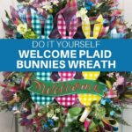 DIY Welcome Plaid Bunnies Wreath with florals and greenery