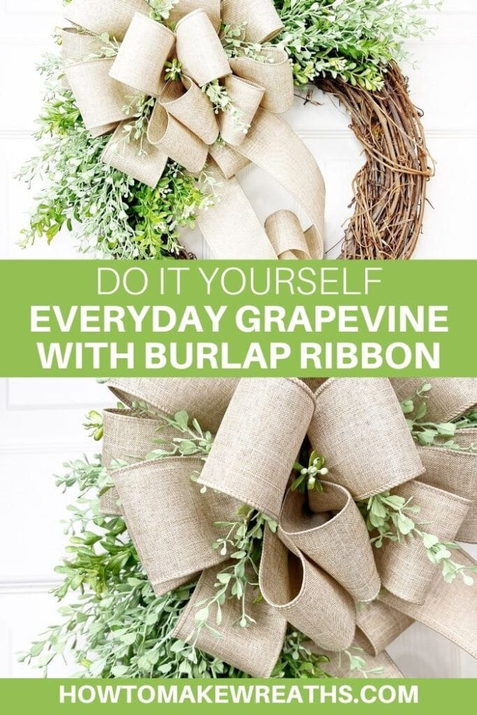 DIY Everyday Grapevine with Burlap Ribbon