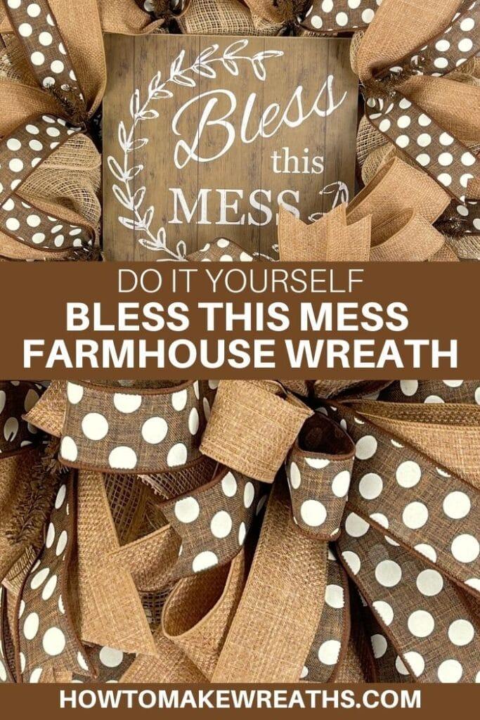DIY Bless this Mess Farmhouse Wreath
