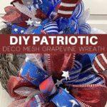 Do It Yourself Patriotic Deco Mesh Grapevine Wreath