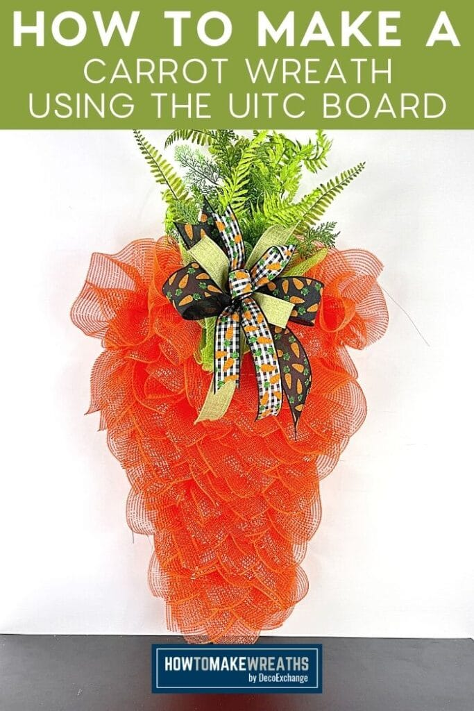 How to Make a Carrot Wreath using the UITC Board