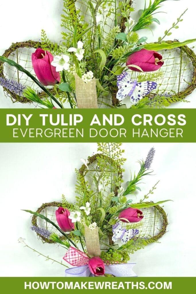 DIY Tulip and Cross Evergreen Door Hanger