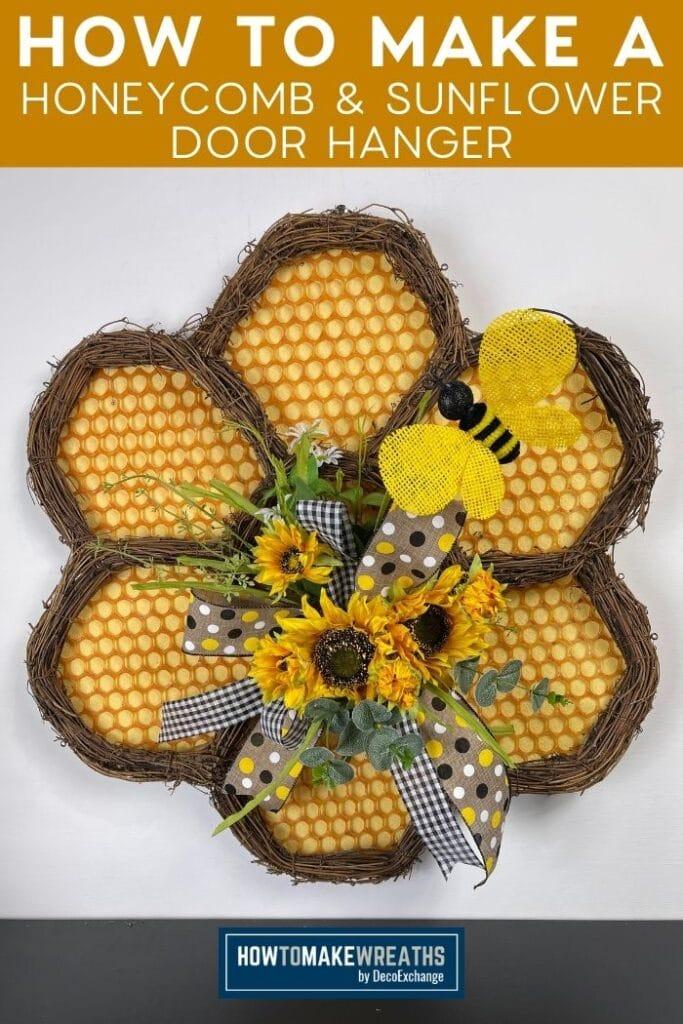 How to Make a Honeycomb and Sunflower Door Hanger