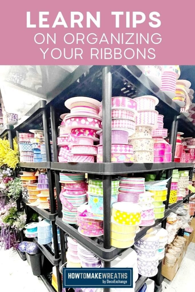 Learn Tips on Organizing Your Ribbons
