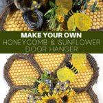 Make Your Own Honeycomb and Sunflower Door Hanger