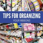 Tips for Organizing Your Ribbons