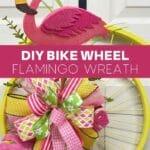 DIY Bike Wheel Flamingo Wreath
