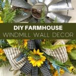 DIY Farmhouse Windmill Wall Decor
