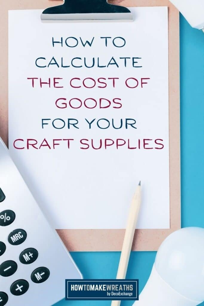 How to Calculate the Cost of Goods For Your Craft Supplies