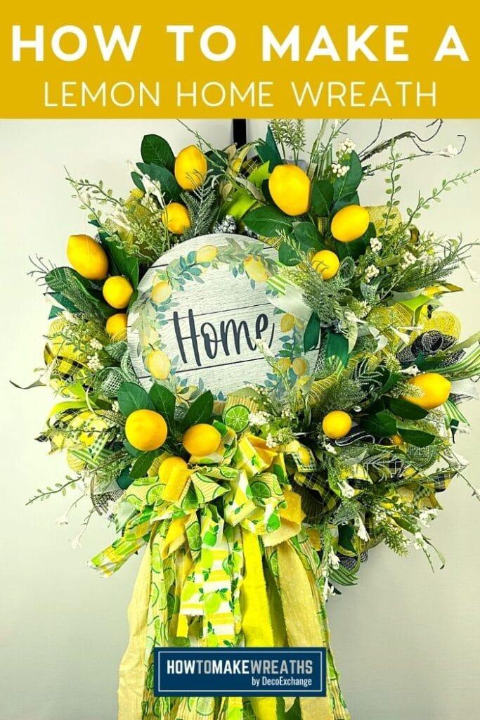 How to Make a Lemon Themed Home Wreath