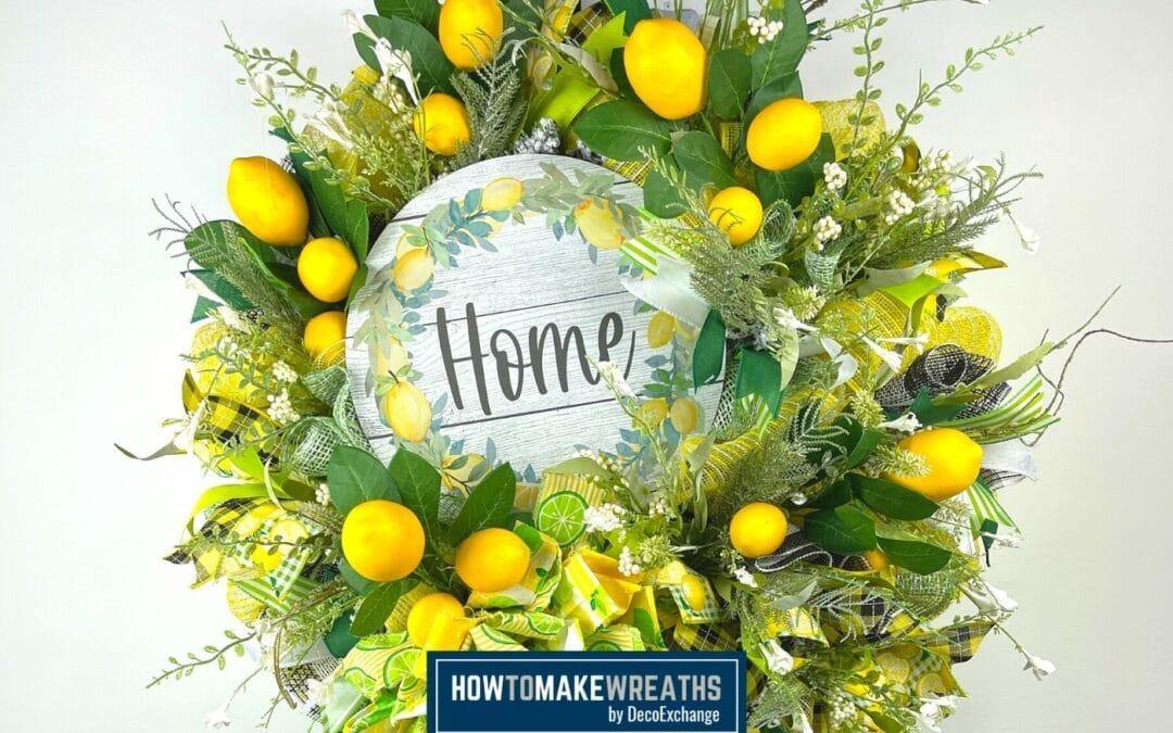 DIY Lemon Themed Home Wreath