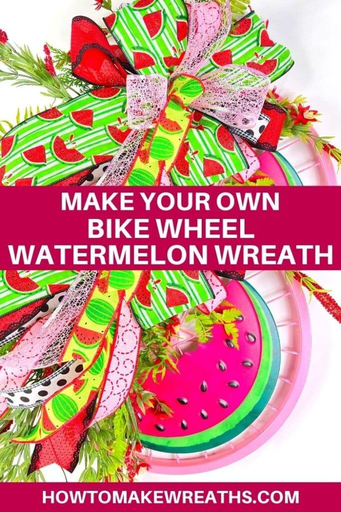 Make Your Own Bike Wheel Watermelon Wreath