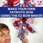 Make your Own Patriotic Bow using the EZ Bow Maker