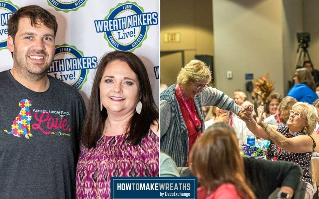 Wreath Makers LIVE!: Top Conference Tips