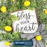 Bless Your Heart Lemon Wreath