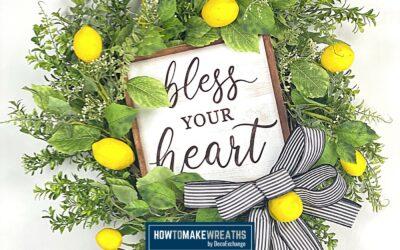 DIY Bless Your Heart Lemon Wreath