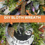 DIY Sloth Wreath for Your Front Door