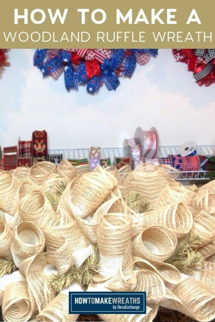 How to Make a Woodland Ruffle Wreath