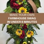 Make your Own Farmhouse Swag in under 6 minutes