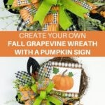 Create Your Own Designer Fall Grapevine Wreath With a Pumpkin Sign