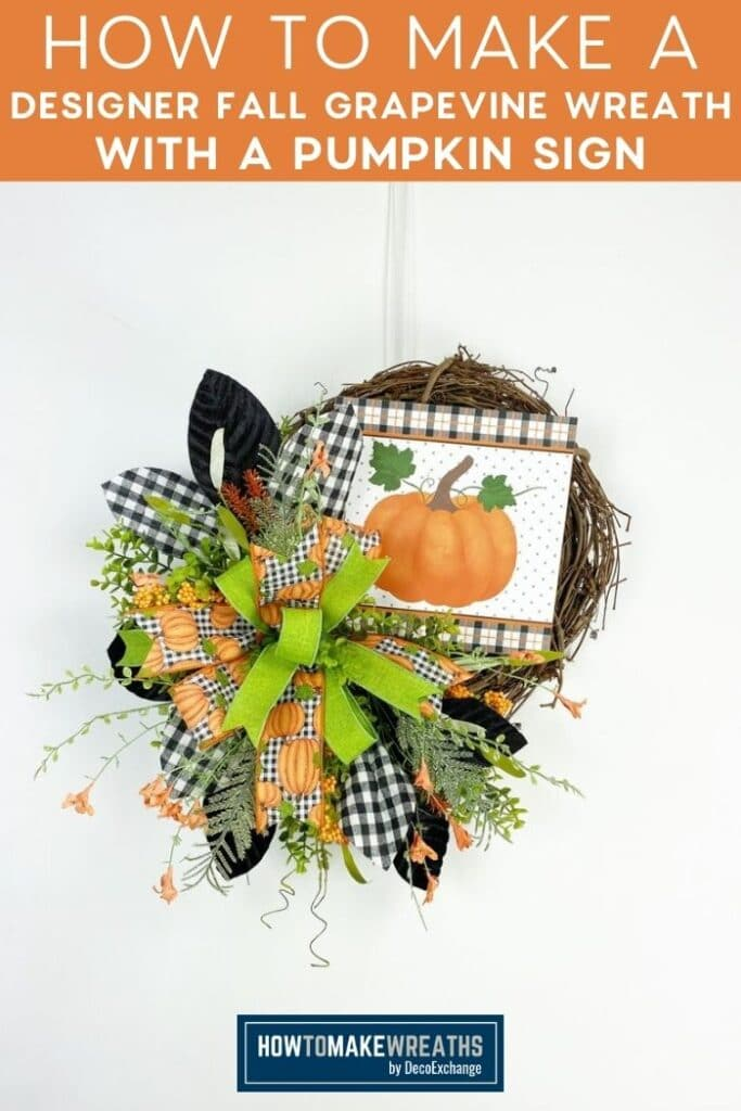 How to Make a Designer Fall Grapevine Wreath With a Pumpkin Sign