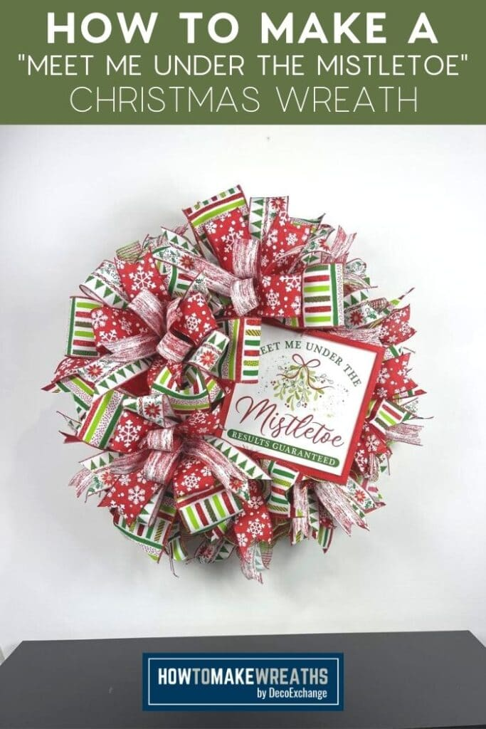 How to Make a Meet Me Under the Mistletoe Christmas Wreath