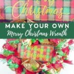 Make Your Own Merry Christmas Wreath