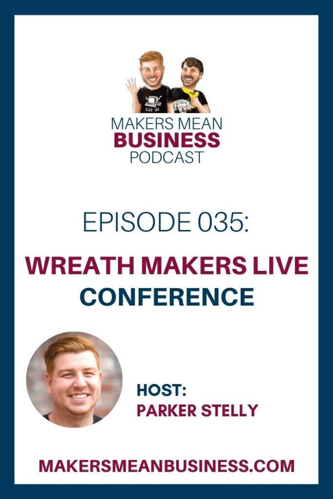 The 3rd Annual Wreath Makers Live Conference
